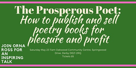 The Prosperous Poet: How to publish and sell poetry books for pleasure and tickets