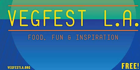 VegFest Los Angeles 2021 tickets