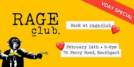 Rage Club - Valentines SPECIAL tickets