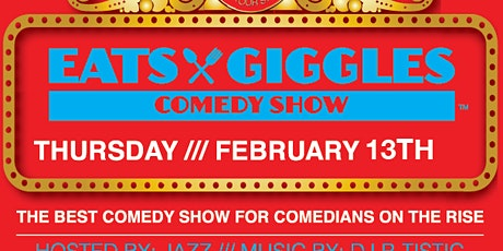 Eats & Giggles Comedy Show tickets
