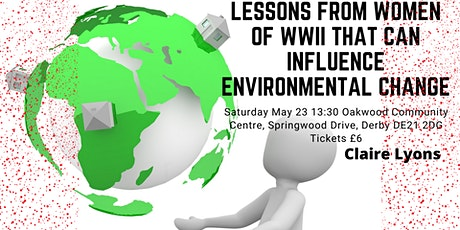 Lessons from Women of WWII that can Influence Environmental Change tickets