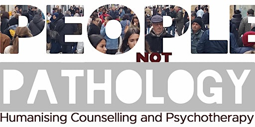 People Not Pathology: Humanising Counselling and Psychotherapy