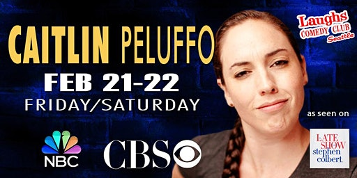 Comedian Caitlin Peluffo-  Seen on CBS's  The Late Show with Colbert
