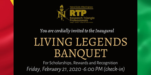 The Living Legends Banquet & Dinner  - RTP NSBE, Co-host NC State NSBE