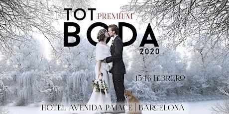 Tot Boda Barcelona PREMIUM: Entrada para 2 personas entradas