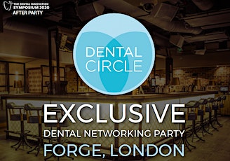 Dental Circle Party London tickets