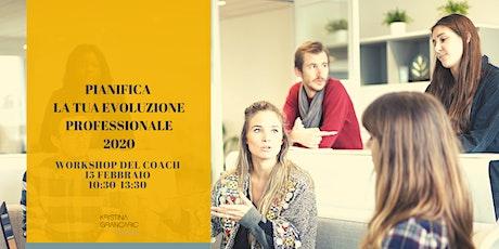 Workshop del Coach - Pianifica la tua Evoluzione Professionale 2020 biglietti