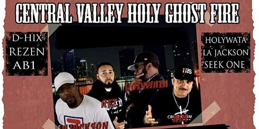 Central Valley Holy Ghost Fire