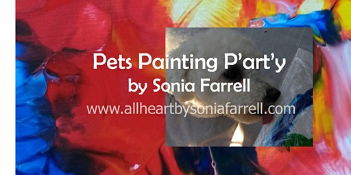 Pet Painting P'art'y by Sonia Farrell
