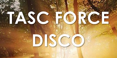 TASC FORCE DISCO tickets