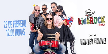 Kids Rock Family - Sala Galileo entradas