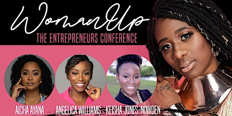 WomanUp! The Entreprenuers Conference tickets