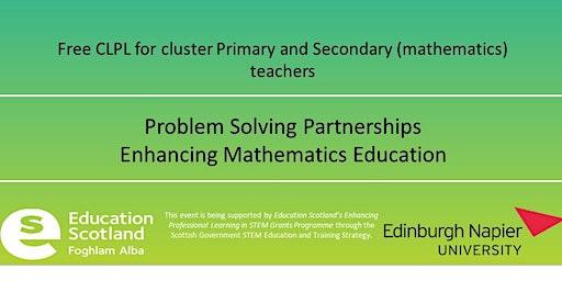 Problem Solving Partnerships FREE CLPL  Mathematics Education