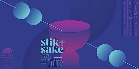Uncle-8 x SakeBox: Stik + Sake To Me tickets