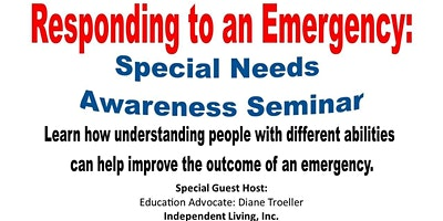 Responding to an Emergency: Special Needs Awareness Seminar