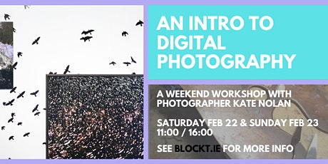 Introduction to Digital Photography // A Weekend Workshop @ BLOCK T Studios tickets