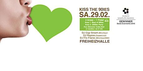 Kiss the 90ies - Münchens größte 90er Party I Februar 2020 Tickets