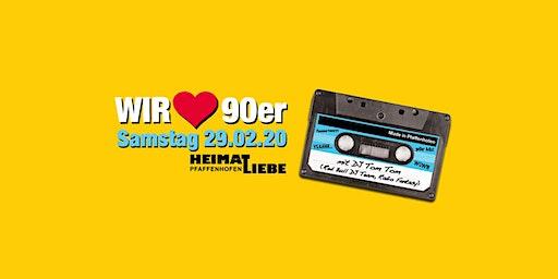 Wir lieben 90er - Pfaffenhofens größte 90er Party I Februar 2020!