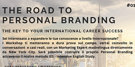 WORKSHOP - THE ROAD TO PERSONAL BRANDING tickets