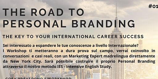 WORKSHOP - THE ROAD TO PERSONAL BRANDING