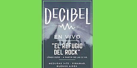 Decibel - En vivo en El Refugio entradas