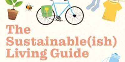 A morning with Jen Gale talking about her book The Sustainable(ish) Living