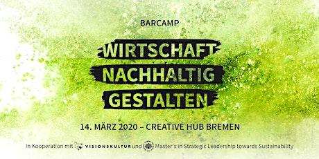 Barcamp: Wirtschaft nachhaltig gestalten Tickets