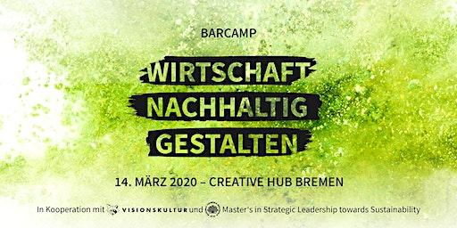 Barcamp: Wirtschaft nachhaltig gestalten