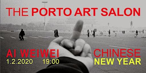Porto art salon: Ai Weiwei at chinese new year- talk, film, food