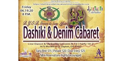 Dashiki & Denim Cabaret: Grown & Sexy B.Y.OB. Affair