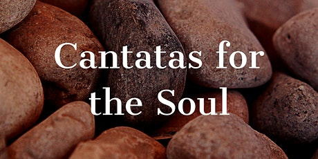Cantatas for the Soul tickets