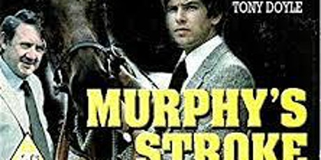 Murphys Stroke (Feature Film) Niall Tóibín and Pierce Brosnan 1980 tickets
