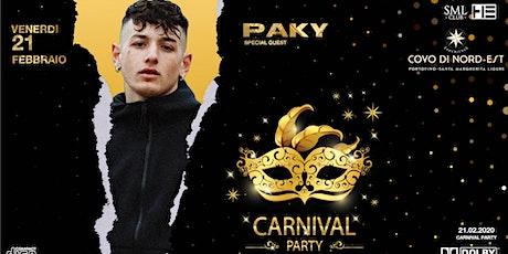 Carnival Party :: PAKY special guest :: Covo Di Nord Est biglietti