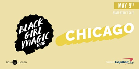 Black Girl Magic: Chicago tickets