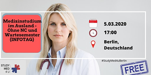 Medizinstudium im Ausland - Ohne NC und Wartesemester (INFOTAG)