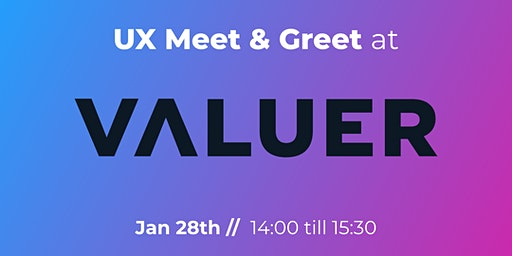 UX Meet & Greet at Valuer.ai