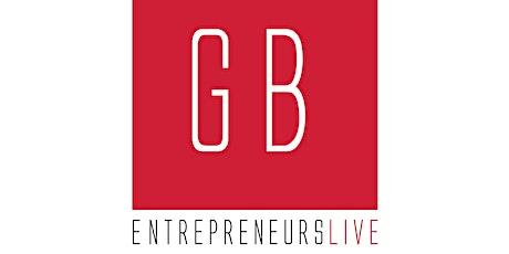 Great British Entrepreneurs LIVE tickets