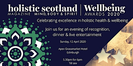 Holistic Scotland Magazine Wellbeing Awards 2020 tickets