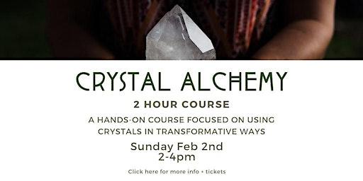 Crystal Alchemy Class