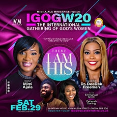 International Gathering Of God's Women 2020- I Am His tickets