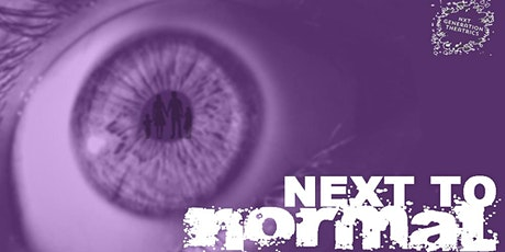 Nxt Generation Theatrics Presents NEXT TO NORMAL tickets