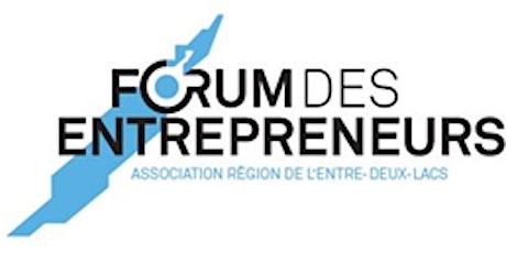 Forum des entrepreneurs de l'Entre-deux-Lacs billets