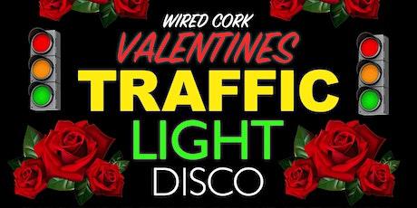 Wired Cork: Valentines Disco - Traffic Light Themed - Cork's Best Disco tickets
