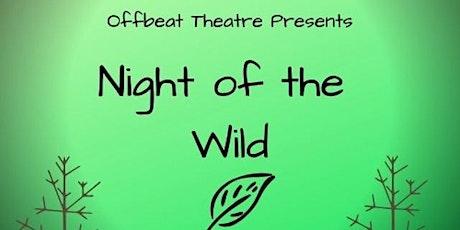 Night Of The Wild tickets