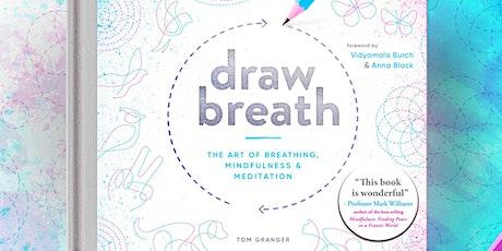 Draw Breath - A Fun, Experimental Workshop tickets