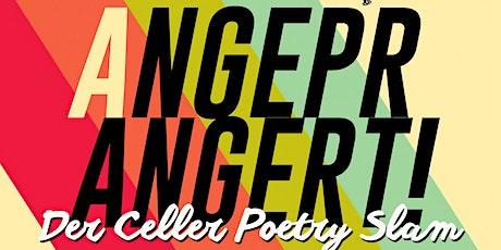 Angeprangert! #38 - Der Celler Poetry Slam Tickets