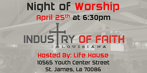 Industry of Faith - Night or Worship