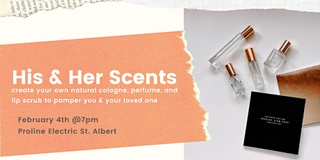His & Hers Scents tickets