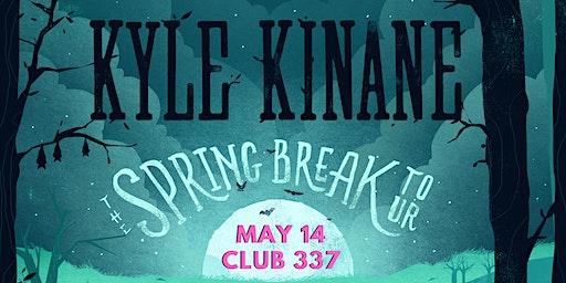 Kyle Kinane : The Spring Break Tour at Club 337