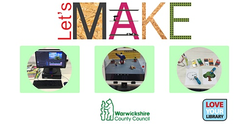 Half Term Let's Make Workshops at Nuneaton Library